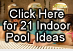 link to 15 indooor pool ideas